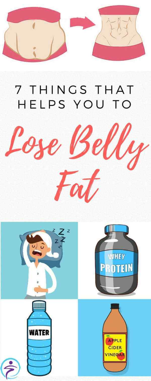 7 Things That Helps You To Lose Belly Fat