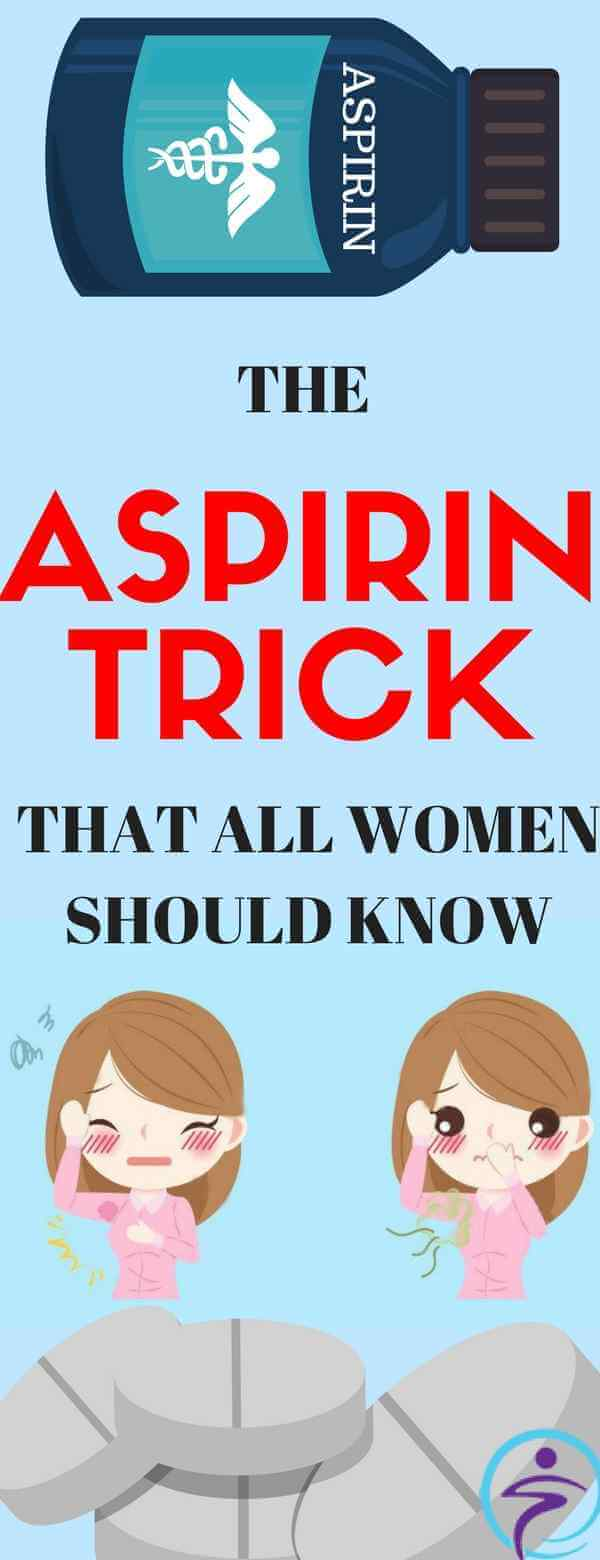 THE ASPIRIN TRICK THAT ALL WOMEN SHOULD KNOW ALREADY, GREAT RESULTS